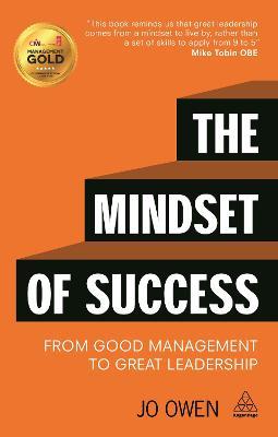 The Mindset of Success by Jo Owen