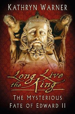 Long Live the King by Kathryn Warner