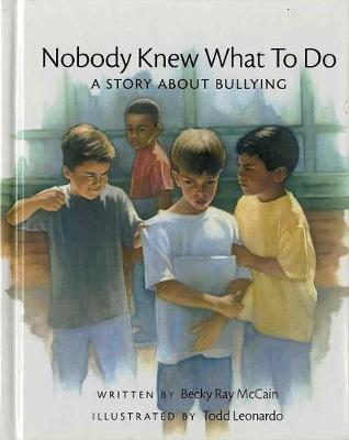Nobody Knew What to Do by Becky McCain