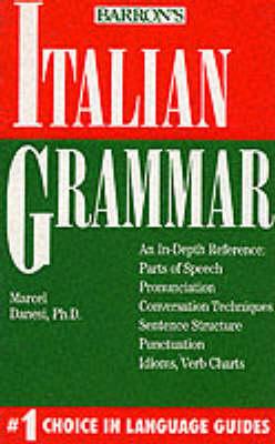 Italian Grammar by Marcel Danesi