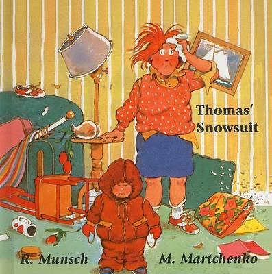 Thomas' Snowsuit by Robert N Munsch