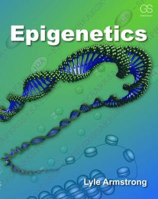 Epigenetics by Lyle Armstrong