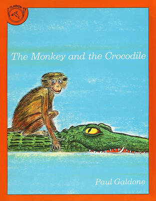 The Monkey and the Crocodile by Paul Galdone