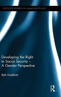 Developing the Right to Social Security by Beth Goldblatt