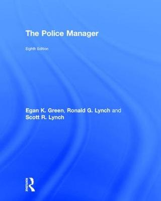 The Police Manager by Egan K. Green