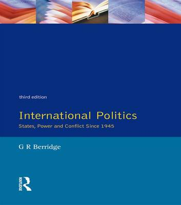 International Politics by G. R. Berridge