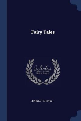 Fairy Tales by Charles Perrault