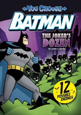 The Joker's Dozen by Laurie S Sutton