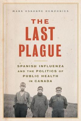 Last Plague by Mark Osborne Humphries