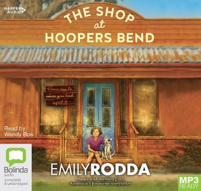 The The Shop At Hoopers Bend by Emily Rodda