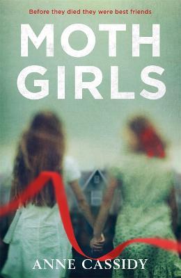 Moth Girls by Anne Cassidy