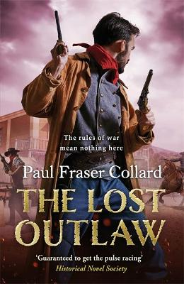 The Lost Outlaw (Jack Lark, Book 8) by Paul Fraser Collard