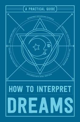 How to Interpret Dreams by Adams Media
