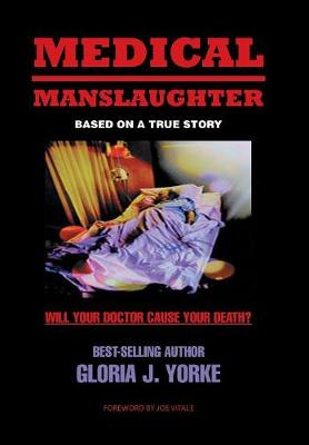 Medical Manslaughter by Joe Vitale