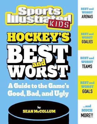 Hockey's Best and Worst by Sean McCollum