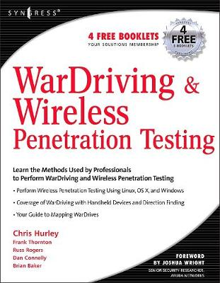 WarDriving and Wireless Penetration Testing by Chris Hurley