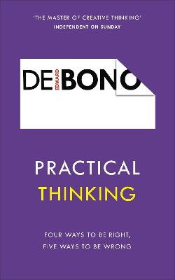 Practical Thinking by Edward De Bono