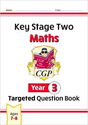KS2 Maths Targeted Question Book - Year 3 book