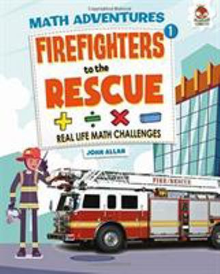 Firefighters to the Rescue - Maths Adventure book