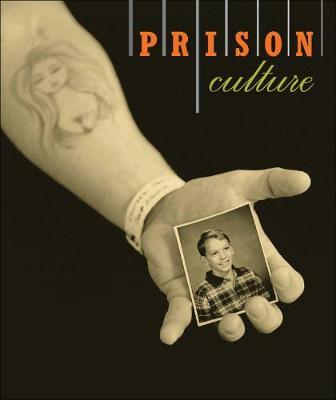 Prison/Culture by Sharon E. Bliss