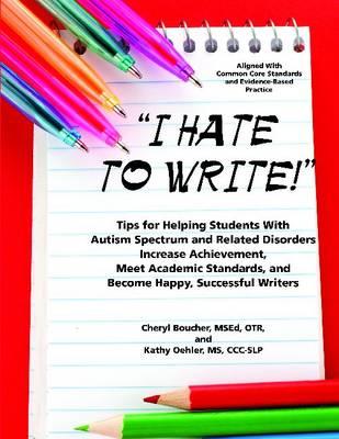 I Hate to Write! by Cheryl Boucher