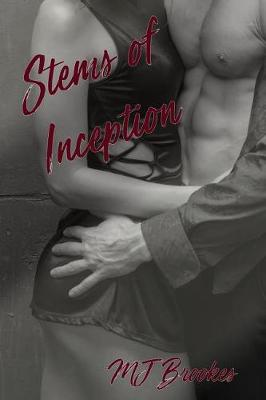 Stems of Inception by M J Brookes