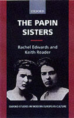 The Papin Sisters by Rachel Edwards