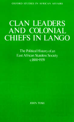 Clan Leaders and Colonial Chiefs in Lango book