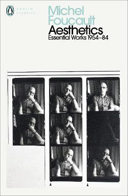 Aesthetics, Method, and Epistemology: Essential Works of Foucault 1954-1984 by Michel Foucault