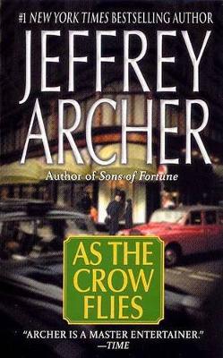 As the Crow Flies by Jeffrey Archer