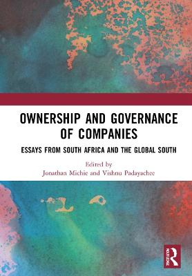 Ownership and Governance of Companies: Essays from South Africa and the Global South book