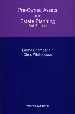 Pre-Owned Assets and Estate Planning by Emma Chamberlain