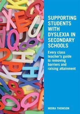 Supporting Students with Dyslexia in Secondary Schools book