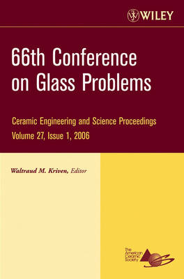 66th Conference on Glass Problems by Waltraud M. Kriven