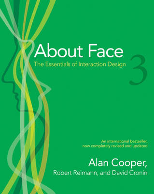 About Face 3: The Essentials of Interaction Design by Alan Cooper