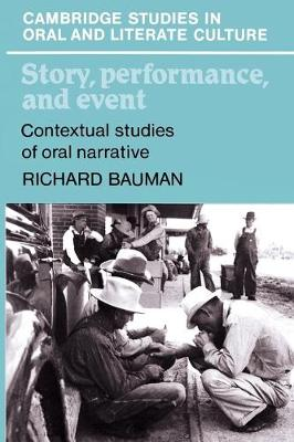 Story, Performance, and Event by Richard Bauman