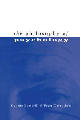Philosophy of Psychology by Peter Carruthers