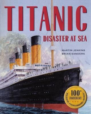 Titanic by Martin Jenkins