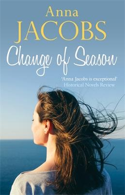 Change of Season: Love, family and change from the beloved storyteller by Anna Jacobs