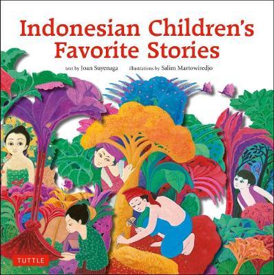 Indonesian Children's Favorite Stories by Joan Suyenaga