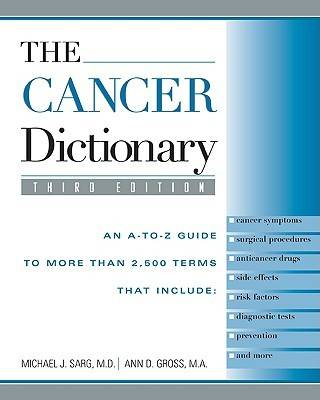 The Cancer Dictionary by Michael J. Sarg