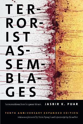 Terrorist Assemblages by Jasbir K. Puar