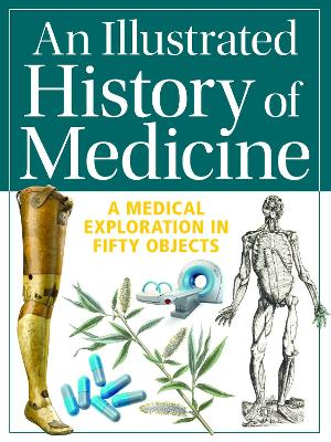 Illustrated History of Medicine by Gill Paul