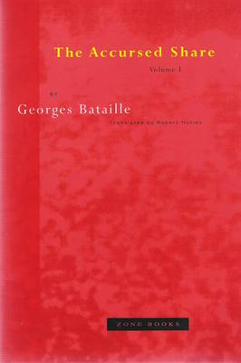 The Accursed Share: Volume 1: Consumption: Volume 1 by Georges Bataille