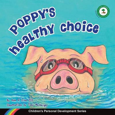 Poppy's Healthy Choice by Rob Hill