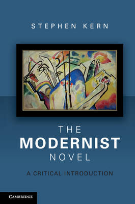 Modernist Novel by Stephen Kern