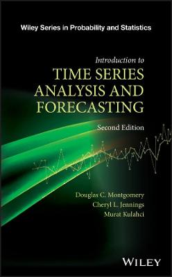 Introduction to Time Series Analysis and Forecasting, Second Edition by Douglas C. Montgomery