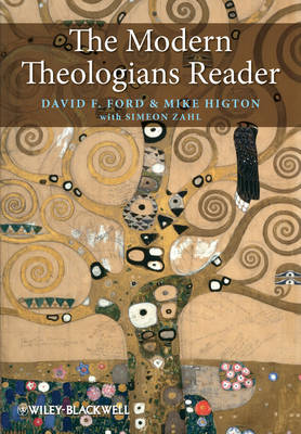 Modern Theologians Reader by David F. Ford