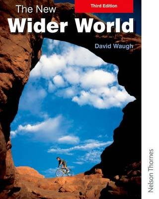 The New Wider World by David Waugh