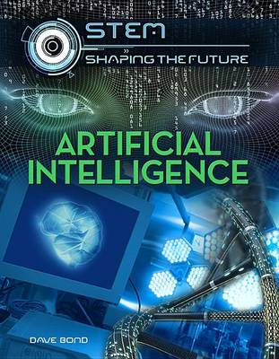 Artificial Intelligence by Dave Bond
